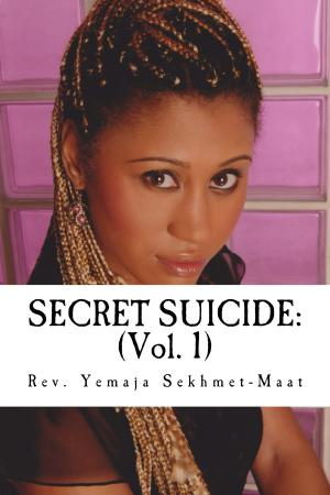 SECRET SUICIDE: Sankofah Spirit Series (Vol. 1)
